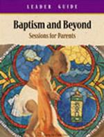 Baptism and Beyond