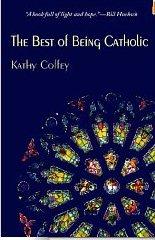 Best of Being Catholic